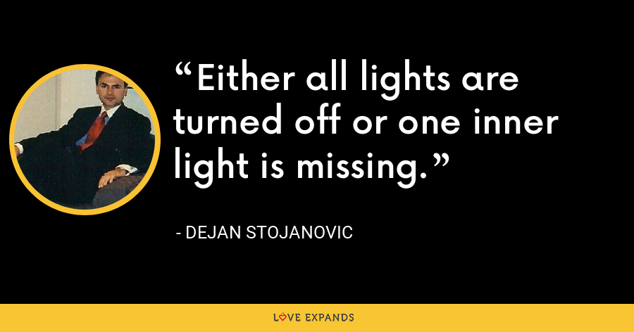 Either all lights are turned off or one inner light is missing. - Dejan Stojanovic