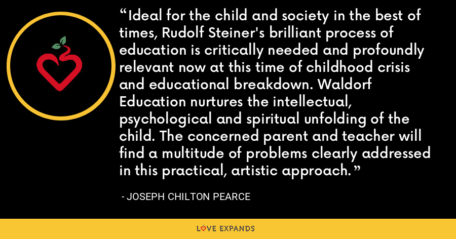 Ideal for the child and society in the best of times, Rudolf Steiner's brilliant process of education is critically needed and profoundly relevant now at this time of childhood crisis and educational breakdown. Waldorf Education nurtures the intellectual, psychological and spiritual unfolding of the child. The concerned parent and teacher will find a multitude of problems clearly addressed in this practical, artistic approach. - Joseph Chilton Pearce