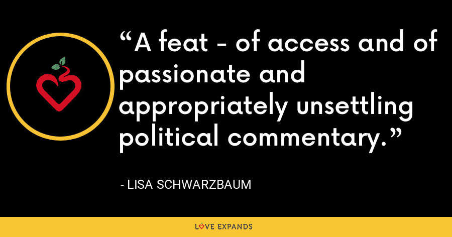 A feat - of access and of passionate and appropriately unsettling political commentary. - Lisa Schwarzbaum