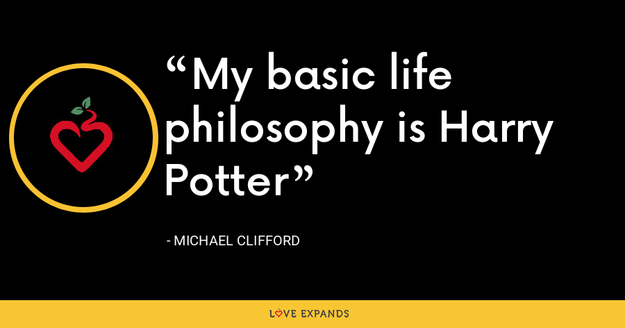 My basic life philosophy is Harry Potter - Michael Clifford
