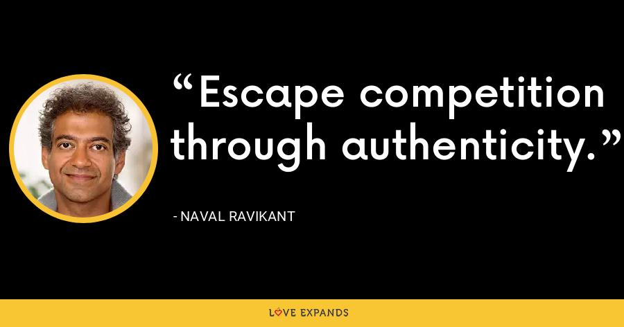 We can only belong when we offer our most authentic selves and when we're embraced for who we are. - Naval Ravikant