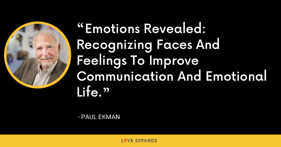 Emotions Revealed: Recognizing Faces And Feelings To Improve Communication And Emotional Life. - Paul Ekman