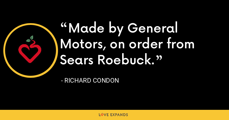 Made by General Motors, on order from Sears Roebuck. - Richard Condon