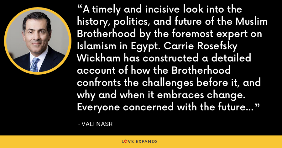 A timely and incisive look into the history, politics, and future of the Muslim Brotherhood by the foremost expert on Islamism in Egypt. Carrie Rosefsky Wickham has constructed a detailed account of how the Brotherhood confronts the challenges before it, and why and when it embraces change. Everyone concerned with the future of Egypt should read this book. - Vali Nasr